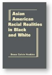 'Asian American Racial Realities' by Bruce Calvin Hoskins