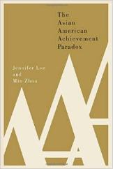 'The Asian American Achievement Paradox' by Lee and Zhou