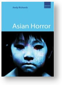 Asian Horror, by Andy Richards
