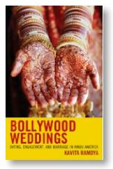 Bollywood Weddings, by Kavita Ramdya