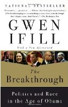 The Breakthrough, by Gwen Ifill