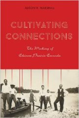 'Cultivating Connections' by Alison R. Marshall