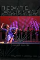 The Day the Dancers Stayed, by Theodore S. Gonzalves