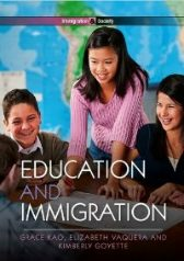 'Education and Immigration' by Kao, Vaquera, and Goyette