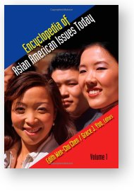 Encyclopedia of Asian American Issues Today, edited by Chen and Yoo