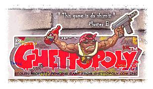 Ghettopoly graphic © Ghettopoly.com