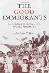 'The Good Immigrants' by Madeline Y. Hsu