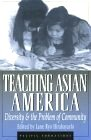 'Teaching Asian America' by Hirabayashi