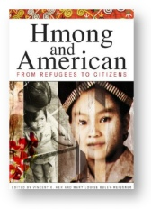 'Hmong and American' ed. by Her and Buley-Meissner