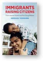 'Immigrants Raising Children' by Yoshikawa