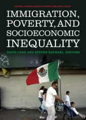 'Immigration, Poverty, and Socioeconomic Inequality' by Card and Raphael