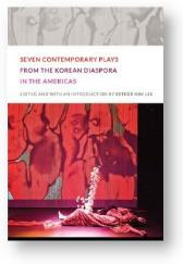 'Plays from the Korean Diaspora' by Esther Kim Lee