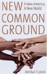 New Common Ground by Amitai Etzioni