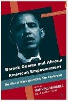 Barack Obama and African American Empowerment, edited by Marable and Clarke