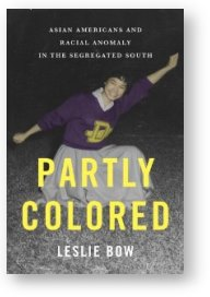 Partly Colored, by Leslie Bow
