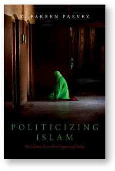 Politicizing Islam' by Fareen Parvez