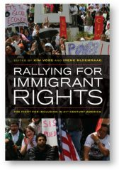 'Rallying for Immigrant Rights' edited by Voss and Bloemraad
