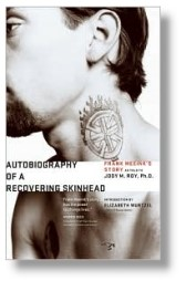 'Autobiography of a Recovering Skinhead' by Meeink and Roy
