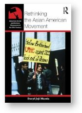 'Rethinking the Asian American Movement' by Daryl Joji Maeda
