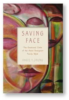 Saving Face' by Angie Y. Chung
