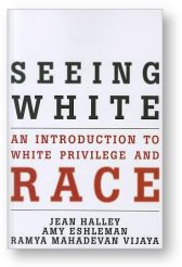 'Seeing White' by Halley, Eshleman, and Vijaya