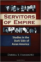 'Servitors of Empire' by Darrell Y. Hamamoto
