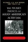 'Snake Dance of Asian American Activism' by Liu and Lai