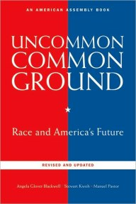 Uncommon Ground, by Blackwell, Kwoh, & Pastor