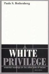 White Privilege by Paula Rothenberg